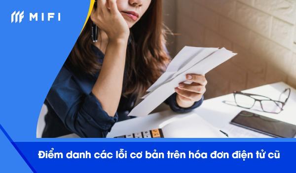 Một số quy định về hệ thống hóa đơn điện tử cũ sẽ mất hiệu lực vào ngày 14/11/2019