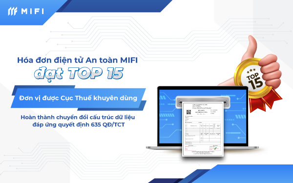 Hoán đơn điện tử an toàn MIFI đạt top 15